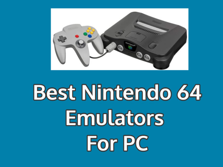 Best Nintendo 64 Emulators For PC